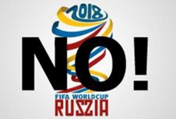 Ні — чемпіонату світу з футболу в Росії!